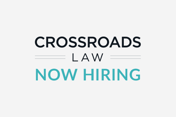 blog crossroads law now hiring sm